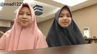 Duet sholawat ya hayatirruh  Nadia nur fatimah & hasna nur azizah