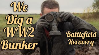 We dig a WW2 Bunker and find LOADS of relics! [Battlefield Recovery]