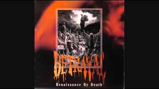 Betrayal - Renaissance by Death