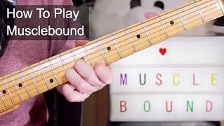 'Musclebound' Spandau Ballet Guitar Lesson