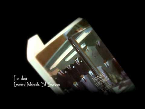 Vidéo de Leonard Michaels