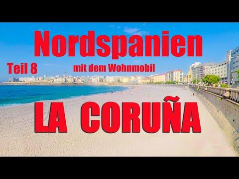 La Coruña  mit dem Wohnmobil, NORDSPANIEN Teil 8, Reisebericht La Coruna