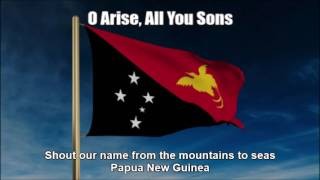 National Anthem of Papua New Guinea (O Arise, All You Sons) - Nightcore Style With Lyrics