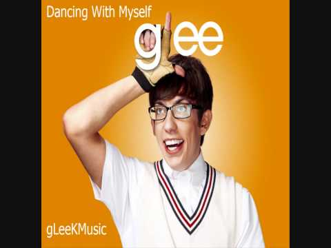 Dancing with Myself (2009) (Song) by Glee Cast