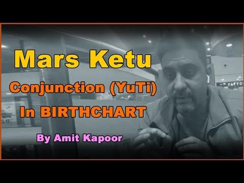Mars Ketu Conjunction (YuTi) In BIRTHCHART | #ASTROLOGERAMITKAPOOR