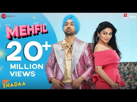 MEHFIL - SHADAA   Diljit Dosanjh   Neeru Bajwa   New Punjabi Dance Song 2019