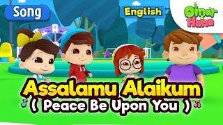 Islamic Songs For Kids | Assalamu Alaikum | Omar   - YouTube