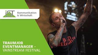 Traumjob Eventmanager - Hinter den Kulissen des Vainstream-Festivals