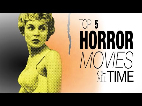 Top 5 Horror Movies of All Time