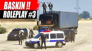 GTA 5 ROLEPLAY #3 BASKIN YAPTIK KARAKOLA DÜŞTÜK !!