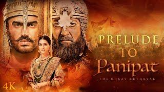 Panipat | Prelude To Panipat | Sanjay D, Arjun K, Kriti S | Ashutosh Gowariker | In Cinema Now