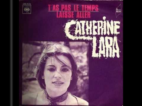 Catherine Lara - T'as pas le temps (1972)