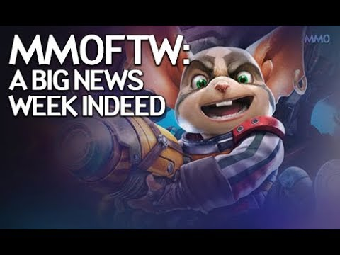MMOFTW - Big News Galore