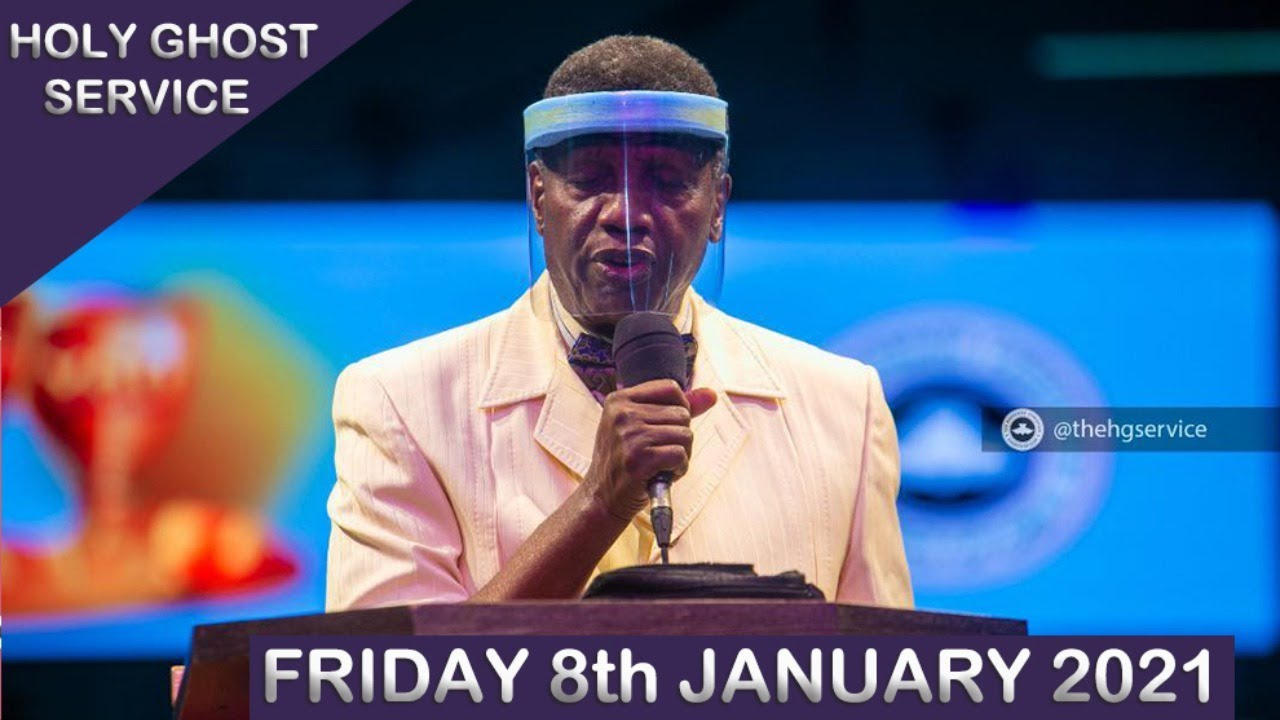 RCCG 8th January 2021 Holy Ghost Service with Pastor E. A. Adeboye