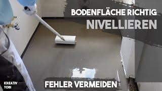 Fußboden richtig ausgleichen / nivellieren in 7 Minuten erklärt - Fehler vermeiden | kreativtobi