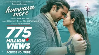 Official Mp3 Humnava Mere Song Jubin Nautiyal Manoj Muntashir Rocky Shiv Bhushan Kumar