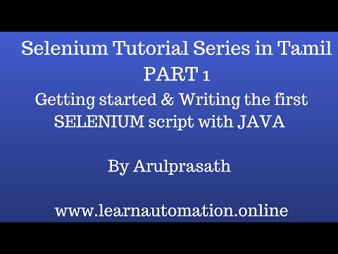 Selenium Tutorial series in Tamil   PART 1 - Getting started with Test Automation