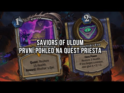 Saviors of Uldum - První pohled na Quest Priesta
