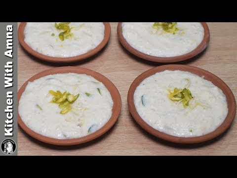Rabri Kheer Recipe in Traditional Way – Shahi Kheer Recipe – Kitchen With Amna