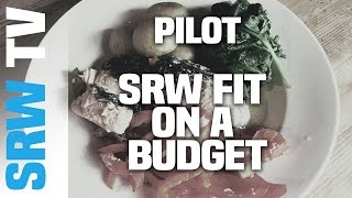 PILOT! - SRW FIT ON A BUDGET - Prawn Cocktail & Chicken in White wine