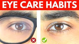 10 Eye Care Habits Ranked From Worst To Best