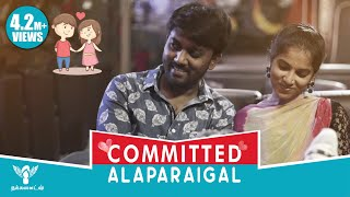 Committed Alaparaigal #Nakkalites