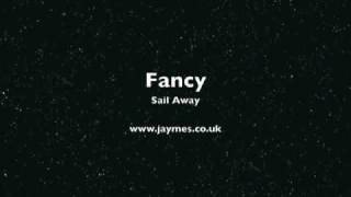 FANCY - Sail Away