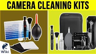 8 Best Camera Cleaning Kits 2019