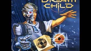 Dream Child - Create A New World