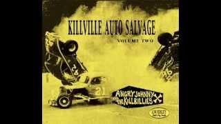 """Angry Johnny & The Killbillies """"Never Counted On A Creep"""""""