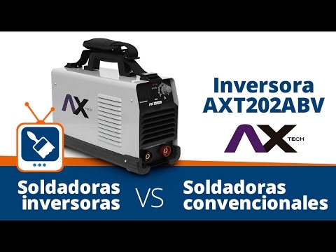 Soldadoras convencionales VS soldadoras inversoras: Conoce la máquina Inversora AXT202ABV AX Tech