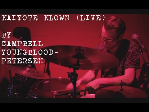 Campbell Youngblood-Petersen - Kaiyote Klown 