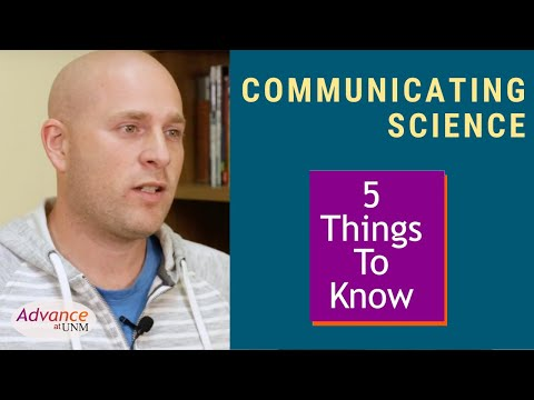 5 Things to Know about Communicating Science