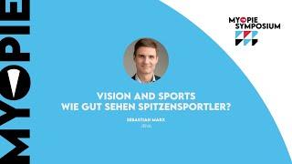 Myopie Symposium 2021 - 10 - Vision and Sports - Wie gut sehen Spitzensportler?