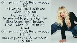 Bebe Rexha ~ Trust Fall ~ Lyrics