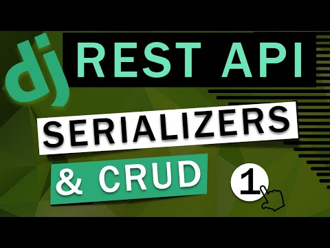 Django Rest Framework   Serializers & CRUD