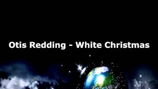 white christmas otis redding - Otis Redding White Christmas