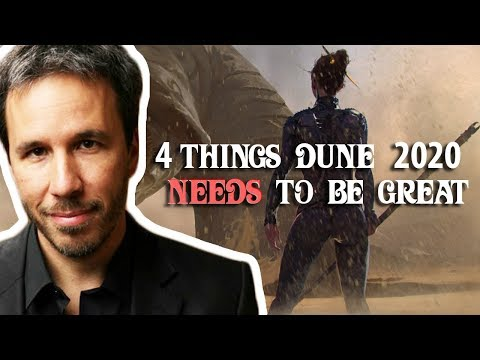 4 Things Dune 2020 Needs to be Great!