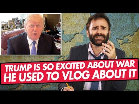 President Donald Trump Is So Excited About Doing A War, He Used To Vlog About It - Lil Bits of News