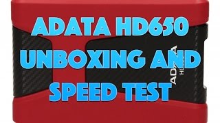 ADATA HD650 Hard Drive Unboxing and Speed Test