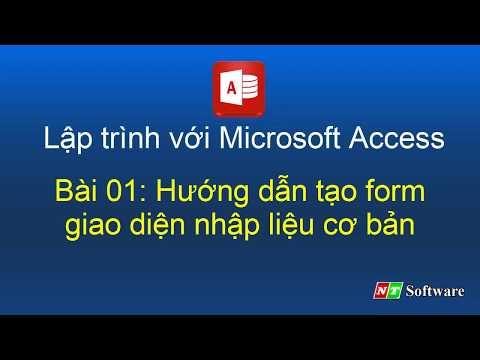 Bài 01: Lập trình với Microsoft Access và VBA Access - NT Software