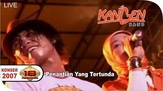KONSER - Kangen Band - Penantian Yang Tertunda (Live Banjarmasin 3 Sept 2007)
