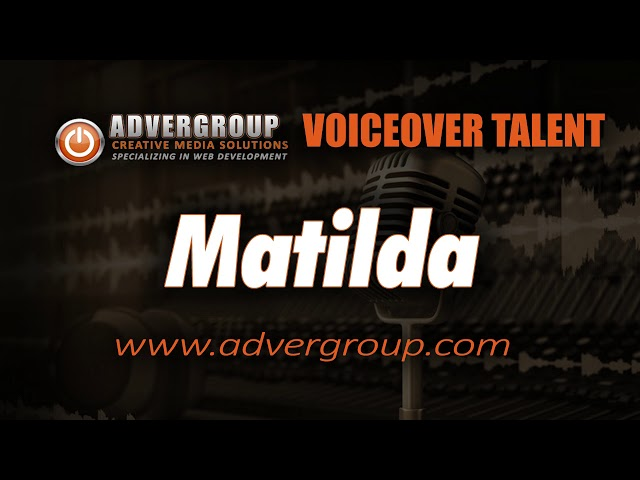 MATILDA Female VOICE ..