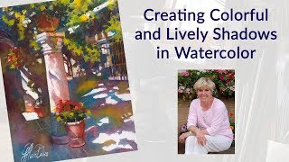 Creating Colorful and Lively Shadows in Watercolor