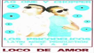 Loco De Amor - AG One Y Chopper - Loco De Amor[REGGAETON 502]