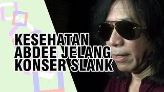 Begini Kondisi Kesehatan Abdee Slank Jelang Konser Slank: Indonesia Now