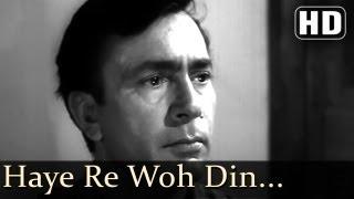 Haye Re Woh Din - Balraj Sahni - Leela Naidu - Anuradha