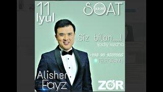 Siz bilan FM 102.7 23-son  Alisher Fayz   (19.07.2018)