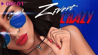 Zivert - Crazy | Official Audio | 2019
