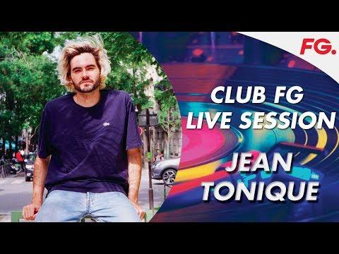 JEAN TONIQUE | CLUB FG | LIVE DJ MIX | RADIO FG